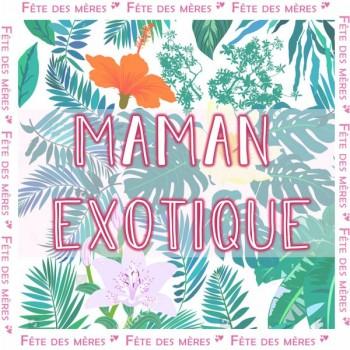 Coffret Cadeau Maman Exotique - Fête des Mères