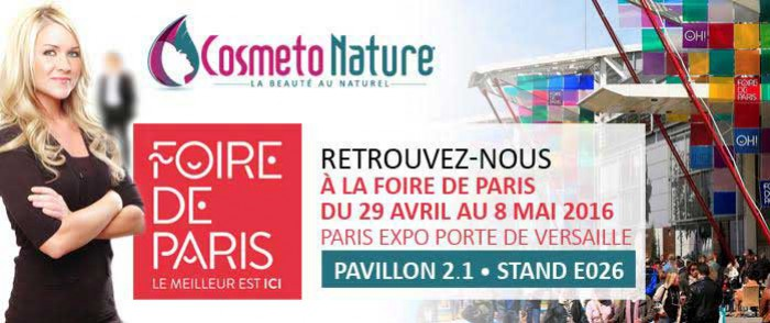 rencontrez cosmeto nature lors de la foire de paris 2016. Black Bedroom Furniture Sets. Home Design Ideas